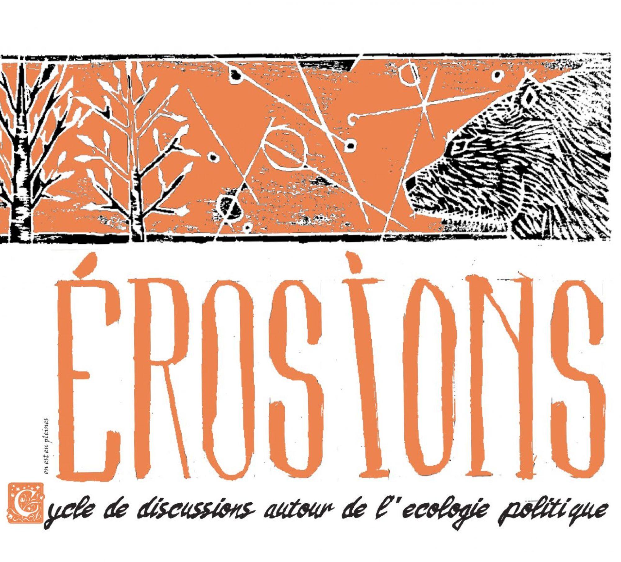 EROSIONS - CYCLE D'ECOLOGIE POLITIQUE
